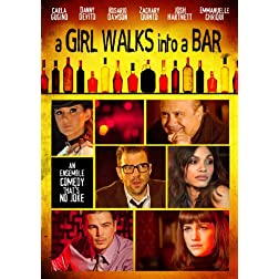 Girl Walks Into a Bar