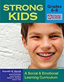 img - for Strong Kids - Grades 6-8: A Social and Emotional Learning Curriculum (Strong Kids Curricula) book / textbook / text book