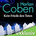 Kein Friede den Toten Audiobook by Harlan Coben Narrated by Detlef Bierstedt