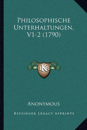 Philosophische Unterhaltungen, V1-2 (1790)