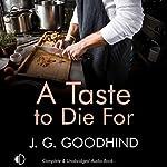 A Taste to Die For | J. G. Goodhind
