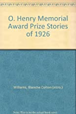 O. Henry Memorial Award Prize Stories of 1926