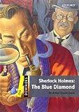 Sir Arthur Conan Doyle Dominoes: One: Sherlock Holmes: The Blue Diamond (Dominoes, Level 1)