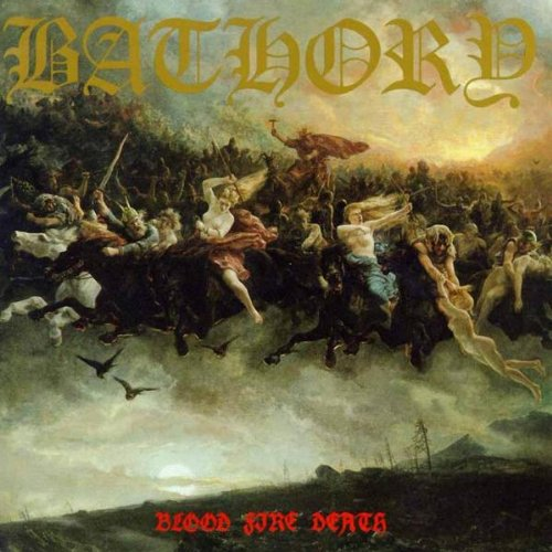 Bathory-Blood Fire Death-REMASTERED-CD-FLAC-2003-mwnd Download