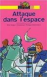 echange, troc M. Heigy, P. Diemunsch - Attaque dans l'espace