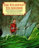 The Steadfast Tin Soldier (Mini Fairy Tale Classics)