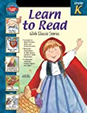 img - for Learn to Read With Classic Stories, Grade K book / textbook / text book