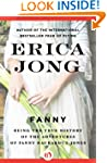 Fanny: Being the True History of the...