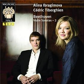 Beethoven Violin Sonatas 2: Alina Ibragimova & C�dric Tiberghien - Wigmore Hall Live