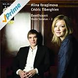 Beethoven Violin Sonatas 2: Alina Ibragimova & Cédric Tiberghien - Wigmore Hall Live