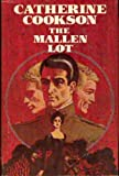 The Mallen Lot (0525150730) by Cookson, Catherine