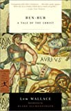 img - for Ben-Hur: A Tale of the Christ (Modern Library Classics) book / textbook / text book