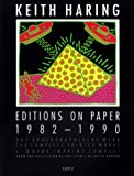 img - for Keith Haring: Editions On Paper 1982-1990 (German/English/French) book / textbook / text book