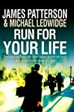 Run For Your Life (Large Print Book) James & Ledwidge, Michael Patterson
