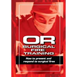 OR Surgical Fire Training