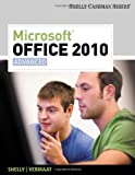 Microsoft Office 2010: Advanced (SAM 2010 Compatible Products)