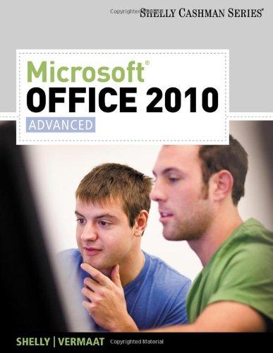 Microsoft Office 2010: Advanced (SAM 2010 Compatible...