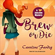 Brew or Die: Java Jive Mystery Series, Book 4 | Caroline Fardig