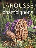 echange, troc Guy Redeuilh, Guillaume Eyssartier, Isabelle Masson-Deblaize, Philippe Joly - Larousse des champignons