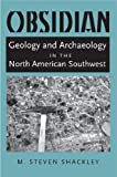 img - for Obsidian: Geology and Archaeology in the North American Southwest book / textbook / text book