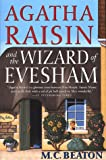 M. C. Beaton Agatha Raisin and the Wizard of Evesham
