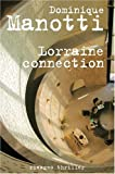 echange, troc Dominique Manotti - Lorraine Connection