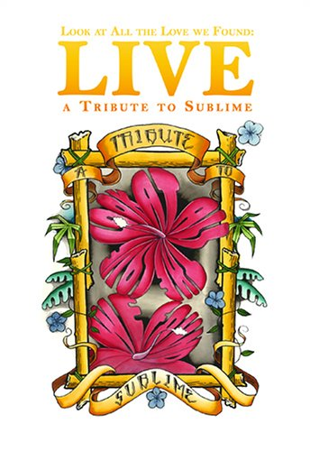 Look at All Love We Found: Tribute to Sublime [DVD] [Import]