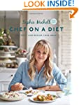 Chef on a Diet: Eat well, lose weight...