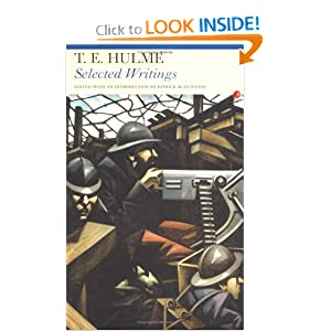 T.E. Hulme: Selected Writings (Fyfield Books)
