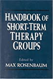 img - for Handbook of Short-Term Therapy Groups (Master Work Series) book / textbook / text book