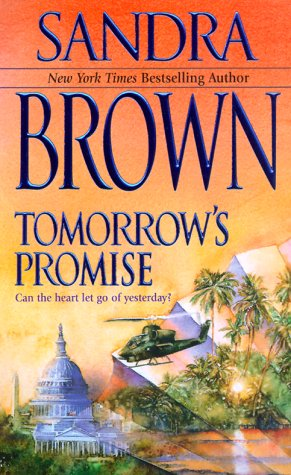 Tomorrow's Promise: Can the Heart Let Go of Yesterday?, Brown,Sandra