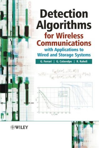 Detection Algorithms for Wireless Communications: With Applications to Wired and Storage Systems