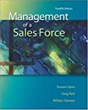 img - for Management of a Sales Force by Spiro, Rosann, Stanton, William, Rich, Gregory (2007) Hardcover book / textbook / text book