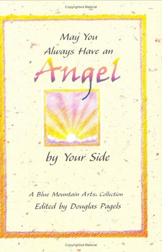 May You Always Have an Angel by Your Side (Blue Mountain Arts Collection)