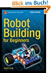 Robot Building for Beginners, Third E...