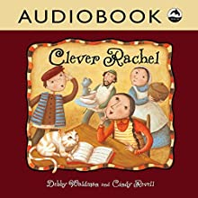 Clever Rachel Audiobook by Debby Waldman Narrated by Priscilla Holbrook