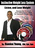 The Instinctive Weight Loss System – New, Groundbreaking Weight Loss Product- 7 CD's, Over 7 hours of Hypnosis for Weight Loss and Mind Reconditioning Sold in Over 40 Countries Worldwide