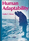 Human Adaptability: Introduction to Ecological Anthropology (Duxbury Press series in anthropology) (0878721924) by Emilio F. Moran