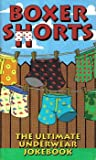img - for Boxer Shorts : The Ultimate Underwear Joke Book book / textbook / text book