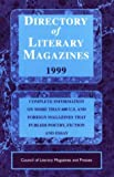 Directory of Literary Magazines 1999 (Literary Press and Magazine Directory)