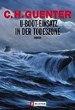 U-Boot-Einsatz in der Todeszone: Roman title=