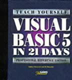 img - for Teach Yourself Visual Basic 5 in 21 Days: Professional Reference Edition (Sams Teach Yourself...) book / textbook / text book