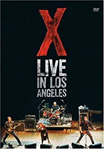 X - Live In Los Angeles