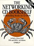"""The Networking CD Bookshelf: """"TCP/IP Network Administration"""", """"Sendmail"""", """"Sendmail Desktop Reference"""", """"DNS and BIND"""", """"Practical UNIX and Internet Security"""" ... and """"Building Internet Firewalls"""" (CD Rom)"""