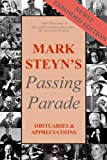 Mark Steyns Passing Parade: Obituaries & Appreciations expanded edition