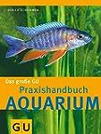 Aquarium, Das gro�e GU Praxishandbuch