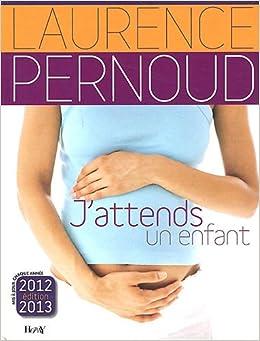 .fr J'attends un enfant Laurence Pernoud, Agnès Grison Livres