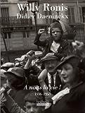 echange, troc Didier Daeninckx - A nous la vie ! : 1936-1958