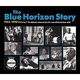 Blue Horizon Story 1965-1970 1 ~ Blue Horizon Story...