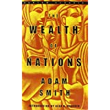 The Wealth of Nations (Bantam Classics) ~ Adam Smith